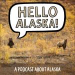Hello Alaska